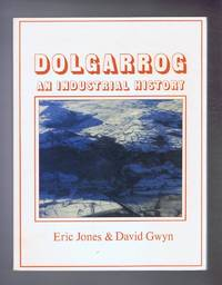 Dolgarrog: An Industrial History