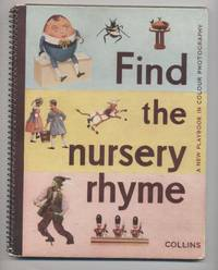 Find the Nursery Rhyme: a New Playbook in Colour Photography by  Hugh and Sally Gee - Hardcover - from Granny Goose Books and Biblio.co.uk