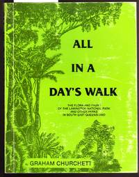 image of All in a Day's Walk - the Flora and Fauna of the Lamington National Park and Other Parks in South East Queensland