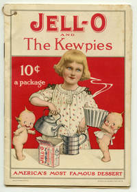 Jell-O And The Kewpies.  America's Most Famous Dessert