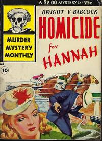 HOMICIDE FOR HANNAH. In Murder Mystery Monthly #10
