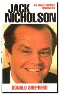 Jack Nicholson  An Unauthorized Biography