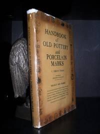 HANDBOOK OF OLD POTTERY & PORCELAIN MARKS