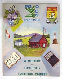 A History of Schools in Carleton County