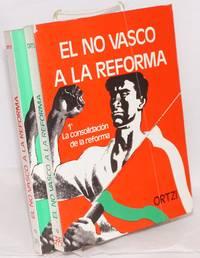 image of El no vasco a la reforma [complete in two volumes]