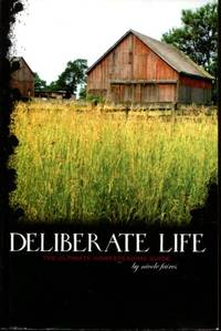 Deliberate Life: The Ultimate Homesteading Guide