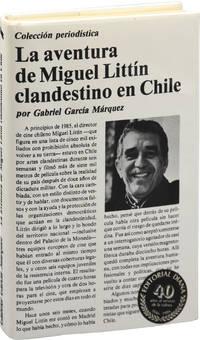 image of La aventura de Miguel Littin clandestino en Chile (First Mexican Edition)