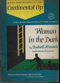 image of WOMAN IN THE DARK; More Adventures of the Continental Op: A Jonathan Press Mystery No. 59