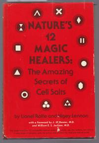 image of Nature's 12 Magic Healers : The Amazing Secrets of Cell Salts