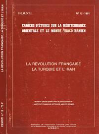 C.E.M.O.T.I.  CAHIERS D'ETUDES SUR LA MEDITERRANEE ORIENTALE ET LE MONDE TURCO IRANIEN n.12