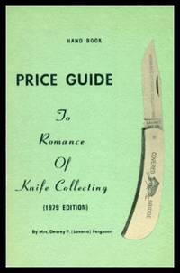 PRICE GUIDE TO THE ROMANCE OF KNIFE COLLECTING - 1979 Edition