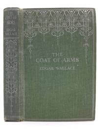 THE COAT OF ARMS by Edgar Wallace - Hardcover - No date - from Kubik Fine Books Ltd,  ABAA and Biblio.com
