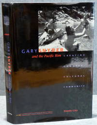 GARY SNYDER AND THE PACIFIC RIM: : Creating Countercultural Community