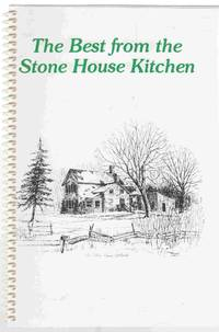 The Best from the Stone House Kitchen