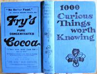 image of 1000 Curious Things Worth Knowing.