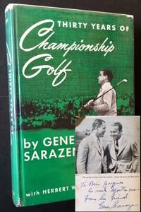 Thirty Years of Championship Golf: The Life and Times of Gene Sarazen (With Herbert Warren Wind)