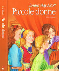Piccole donne by Louisa May Alcott - 2008 - from Controcorrente Group srl BibliotecadiBabele (SKU: CIT0507-A141B)