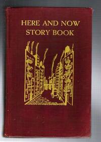 Here and Now Story Book: Two- to Seven-Year-Olds