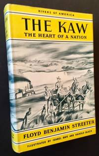 The Kaw: The Heart of a Nation