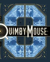 Quimby the Mouse Acme Novelty Library