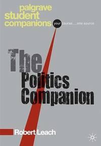 Politics, Third Edition (Palgrave Foundations S.)