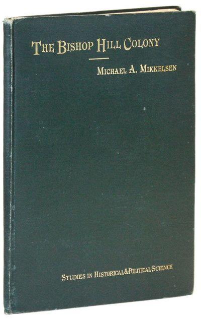 Baltimore: The Johns Hopkins University Press, 1891. First Edition. Octavo (25cm). Publisher's gilt-...