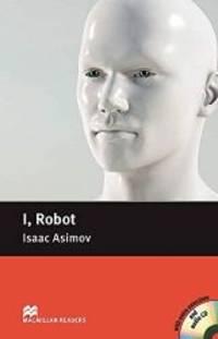 image of I, Robot Pack: I, Robot - Book and Audio CD Pack - Pre Intermediate Pre-intermediate Level (Macmillan Reader)