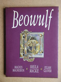 Beowulf: An Adaptation by Julian Glover of the Verse Translations of Michael Alexander and Edwin Morgan.
