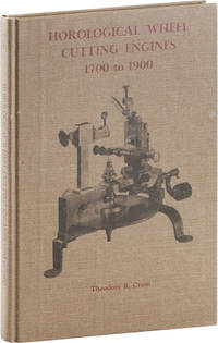 Horological Wheel Cutting Engines 1700 to 1900