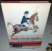 YANKEE DOODLE DANDIES Eight General of the American Revolution