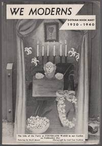 We Moderns: Gotham Book Mart 1920-1940