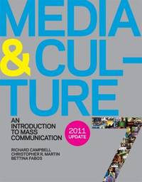 Media and Culture 7e with 2011 Update : An Introduction to Mass Communication