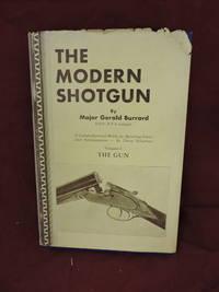 image of The Modern Shotgun Volume 1; The Gun
