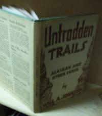 Untrodden Trails; Alaskan and Other Verse