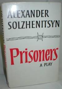 Prisoners; A Tragedy