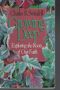 Growing Deep - Exploring the Roots of Our Faith