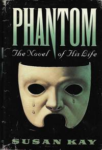 Phantom : The Novel of His Life