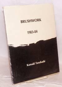 Brushwork. 1983-84