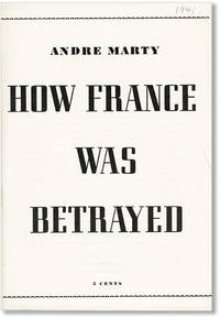 How France Was Betrayed