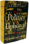 The Politics Of Upheaval