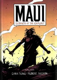 Maui, Legends of the Outcast