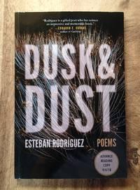 DUSK & DUST : Poems (Advance Reading Copy of 9/4/18)