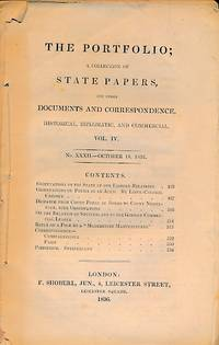 The Portfolio; A Collection of State Papers and Other Documents and Correspondence. No XXXII October 1836