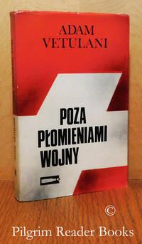 Poza Plomieniami Wojny.