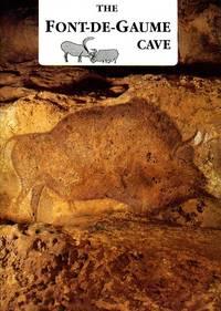 The Font de Gaume Cave - in Perigord