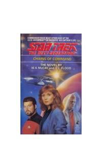 Chains of Command (Star Trek, the Next Generation, No 21)