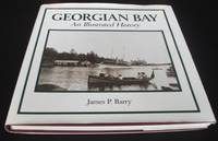 Georgian Bay: An Illustrated History