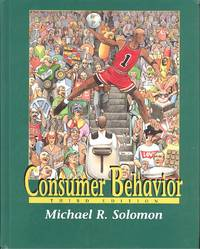 Consumer Behavior : Buying, Having and Being.