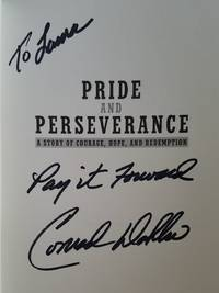Pride And Perseverance - A Story Of Courage, Hope, And Redemption