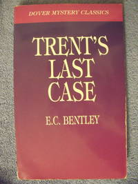 Trent's Last Case by  E.C Bentley - Paperback - 1997 - from Charity Bookstall (SKU: 003676)